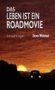 Das Leben ist ein Roadmovie - Damon Whitehead