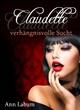 Claudette - verhängnisvolle Sucht - Ann Labum