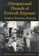 Occupational Hazards of Pesticide Exposure