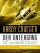 Der Untergang - Die 13te Okergeschichte - Hardy Crueger