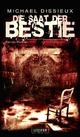 DIE SAAT DER BESTIE - Michael Dissieux;  LUZIFER-Verlag