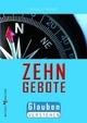 Die Zehn Gebote - Georg Schwikart