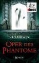 Oper der Phantome - V. K. Ludewig