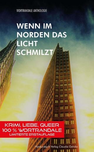 Wenn im Norden das Licht schmilzt - Klaus Berndl; Gitta Mikati; Michael Krause