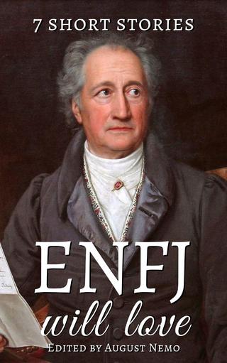 7 short stories that ENFJ will love - Nathaniel Hawthorne; Anton Chekhov; H. G. Wells; Amelia B. Edwards; O. Henry; Leo Tolstoy; Willa Cather; August Nemo