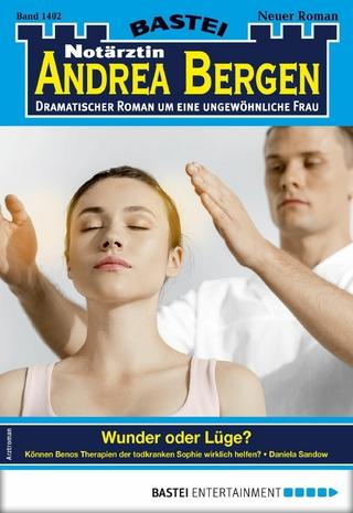 Notärztin Andrea Bergen 1402 - Arztroman - Daniela Sandow