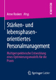 Stärken- und lebensphasenorientiertes Personalmanagement - Anne Rosken