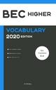BEC Higher, BEC Vantage, BULATS (Linguaskill Business) Vocabulary 2020-2022 Revised Edition - CEP Publishing