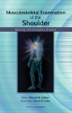 Musculoskeletal Examination of the Shoulder
