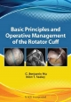 Basic Principles and Operative Management of the Rotator Cuff