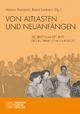 Von Altlasten und Neuanfängen - Marion Reinhardt;  Bernd Umbach