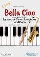 Bella Ciao - Bb Soprano/Tenor Sax and Piano - Francesco LEONE