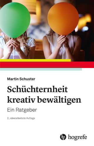 Schüchternheit kreativ bewältigen - Martin Schuster