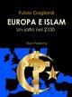 Europa e Islam - Fulvio Gagliardi