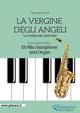 La Vergine degli Angeli - Eb Alto Sax and Organ - Giuseppe Verdi