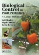 Biological Control in Plant Protection