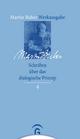 Schriften über das dialogische Prinzip - Martin Buber;  Andreas Losch;  Paul Mendes-Flohr