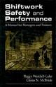 Shiftwork Safety and Performance - Peggy Westfall-Lake; Glenn N. McBride