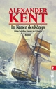 Im Namen des Königs - Alexander Kent