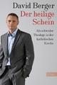 Der heilige Schein - David Berger