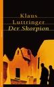 Der Skorpion - Klaus Luttringer