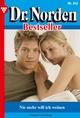 Dr. Norden Bestseller 342 - Arztroman - Patricia Vandenberg