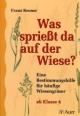 Was sprießt da auf der Wiese? - Franz Renner