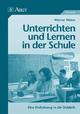 Unterrichten und lernen in der Schule - Wiater Werner