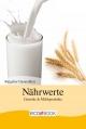 Nährwerte - Getreide und Milchprodukte