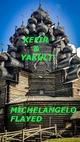 Kefir & Yakult - Michelangelo Flayed