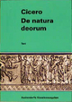 Philosophische Schriften / De natura deorum - Cicero Cicero
