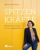 Spitzenkräfte - Marie-Luise Braun