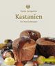 Kastanien - Karin Longariva