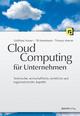 Cloud-Computing für Unternehmen - Gottfried Vossen; Till Haselmann; Thomas Hoeren