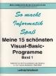 Meine 15 schönsten Visual-Basic-Programme - Hans G Haehnel