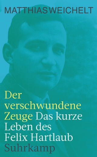Der verschwundene Zeuge - Matthias Weichelt
