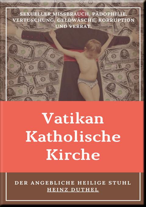 VATIKAN KATHOLISCHE KIRCHE - Heinz Duthel