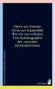 Wie wir uns erfinden - Heinz von Foerster; Ernst von Glasersfeld