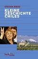 Kleine Geschichte Chiles - Stefan Rinke