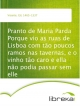 Pranto de Maria Parda Porque vio as ruas de Lisboa com tão poucos ramos nas tavernas, e o vinho tão caro e ella não podia passar sem elle - Gil Vicente