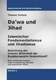 Da'wa und Jihad - Islamischer Fundamentalismus und Jihadismus. Bedrohung der inneren Sicherheit der Bundesrepublik Deutschland - Thomas Tartsch