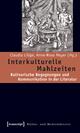 Interkulturelle Mahlzeiten - Claudia Lillge; Anne-Rose Meyer