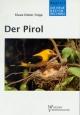 Der Pirol - Klaus D Feige