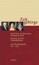 Zeitgebirge - Karl V von Bonstetten; Anne L de Stael-Holstein; Friederike Brun; Doris Walser; Peter Walser