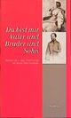 Bettine von Arnims Briefwechsel mit ihren Söhnen / Du bist mir Vater und Bruder und Sohn - Wolfgang Bunzel; Ulrike Landfester; Bettina von Arnim