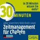 30 Minuten Zeitmanagement für Chaoten - Lothar Seiwert; Horst Müller; Anette Labaek-Noeller; Heiko Grauel; Gisa Bergmann