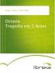 Octavia Tragedia em 5 Actos - Vittorio Alfieri