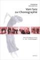 Vom Tanz zur Choreographie - Gitta Barthel; Hans G Artus