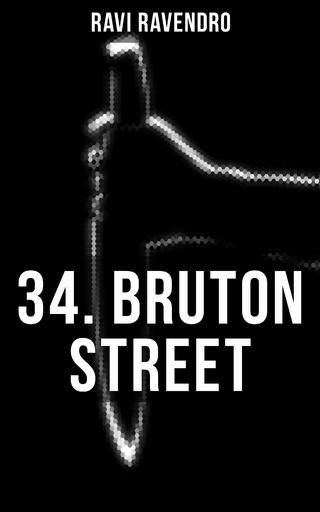 34. BRUTON STREET - Ravi Ravendro; Hans Herdegen