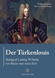 Der Türkenlouis - Wolfgang Froese; Martin Walter